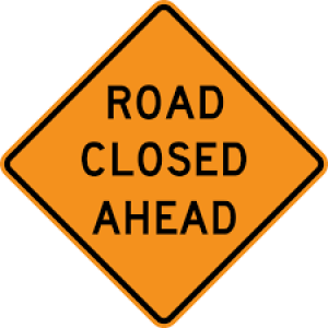 """48"""" x 48"""" Reflective Roll-up Sign - Road Closed Ahead"""